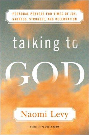 Image 0 of Talking to God: Personal Prayers for Times of Joy, Sadness, Struggle, and Celebr