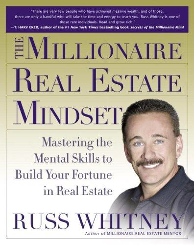 The millionaire real estate mindset by Russ Whitney