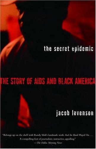 The secret epidemic by Jacob Levenson