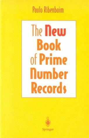 The new book of prime number records by Paulo Ribenboim