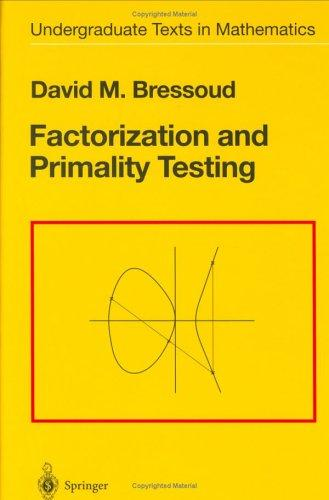Factorization and primality testing by David M. Bressoud