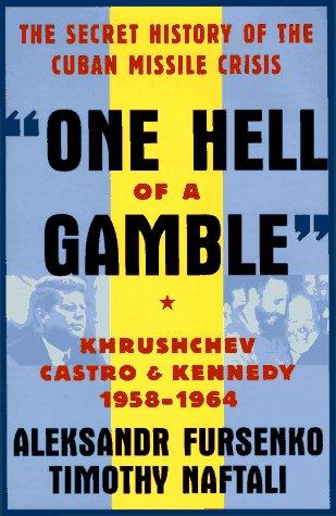 One hell of a gamble by A. A. Fursenko