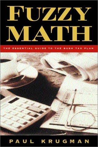 Fuzzy Math by Paul R. Krugman