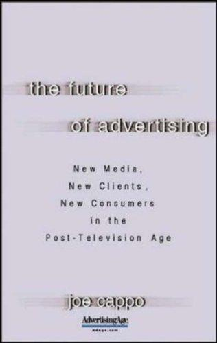 The Future of Advertising by Joe Cappo