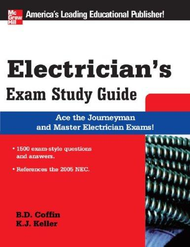 Electrician's Exam Study Guide (McGraw-Hill's Electrician's Exam Study Guide) by Brian Coffin, Kimberley Keller