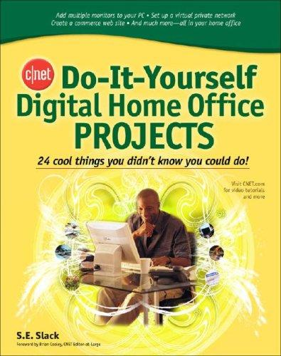 CNET Do-It-Yourself Digital Home Office Projects (Cnet Do-It-Yourself) by Sally Slack