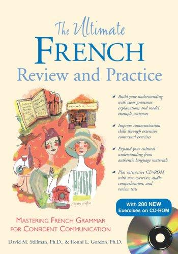 The Ultimate French Review and Practice (Book+ CD-ROM) (Ultimate Book & CD Rom) by Ronni L. Gordon
