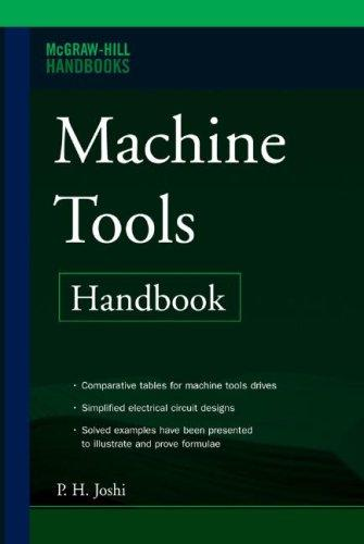 Machine Tools Handbook by P H Joshi