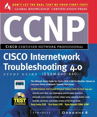 Ccnp Cisco Internetwork Troubleshooting Study Guide 4.0 Study Guide, Exam 640-440 by Syngress Media