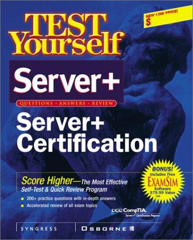 Test Yourself Server+ Certification (Test Yourself) by Pawan K. Bhardwaj