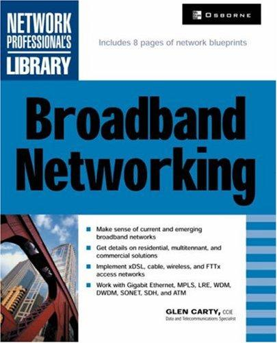 Broadband Networking by Glen Carty
