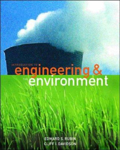 Introduction to Engineering and the Environment by Edward S. Rubin