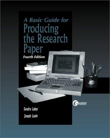 Basic Guide for Producing a Research Paper by Sandra Lakey
