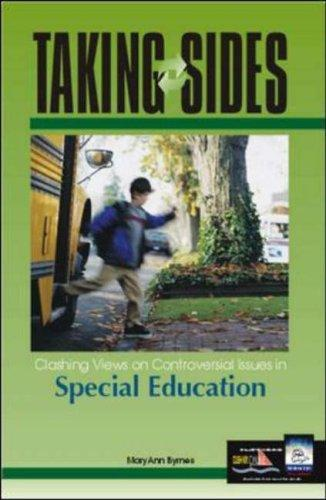 Taking Sides: Clashing Views on Controversial Issues in Special Education (Taking Sides: Special Education) by Mary Ann Byrnes