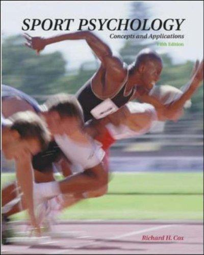 Sport Psychology: Concepts and Applications with PowerWeb by Richard H Cox