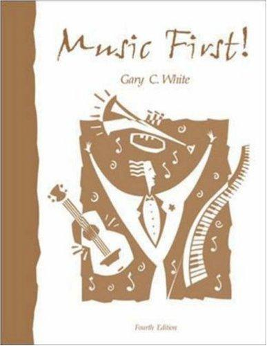 Music First by Gary C. White