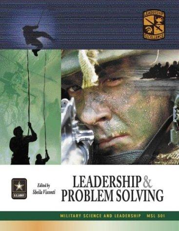 MSL 301 Leadership and Problem Solving Textbook by ROTC Cadet Command