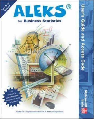 ALEKS for Business Statistics User's Guide and  Access Code (Stand Alone for 2 semesters) by ALEKS Corporation