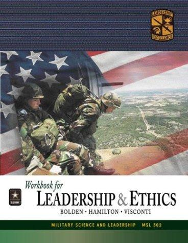 MSL 302 Leadership and Ethics Workbook by ROTC Cadet Command
