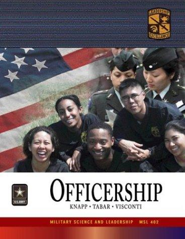 MSL 402 Officership Textbook by ROTC Cadet Command