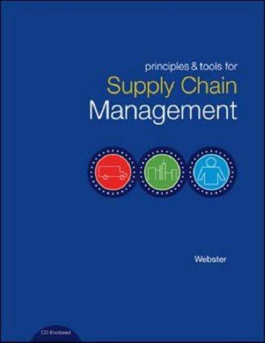 Principles and Tools for Supply Chain Management with Student CD-ROM by Scott Webster