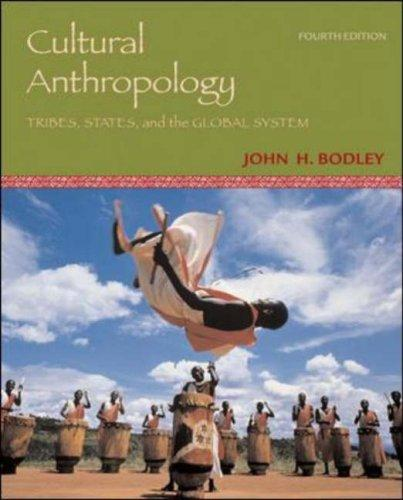 Cultural Anthropology by John Bodley