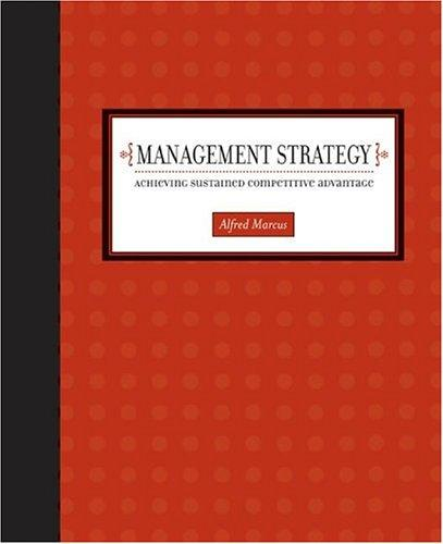 Management Strategy by Alfred A Marcus