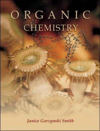 Organic Chemistry by Janice Gorzynski Smith