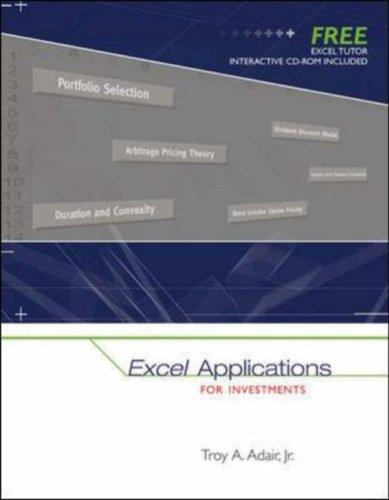 Excel Applications for Investments with Excel Tutor CD ROM by Troy Adair