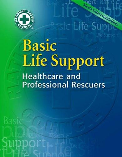 Basic Life Support by National Safety Council NSC