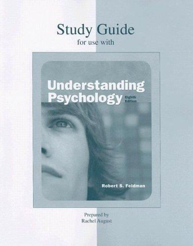 Student Study Guide for use with Understanding Psychology by Robert S Feldman