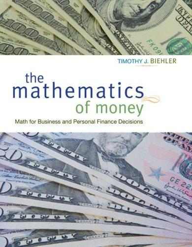 Mathematics of Money with Student CD by Timothy Biehler