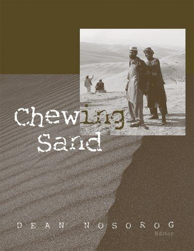 Chewing Sand by Dean Nosorog