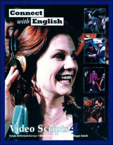 Connect With English Video Script 4 by Pamela McPartland-Fairman