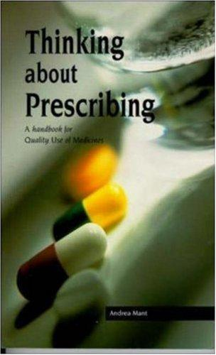 Thinking About Prescribing by Andrea Mant