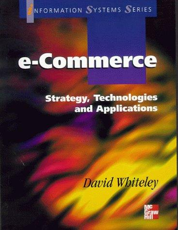 Electronic Commerce by David Whiteley
