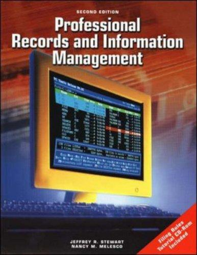 Professional Records And Information Management Student Edition with CD-ROM by Jeffrey R Stewart
