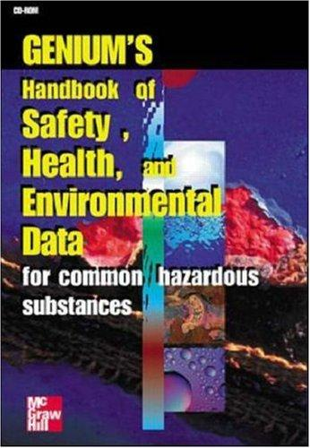 Genium's Handbook of Health, Safety and Environmental Data by Genium