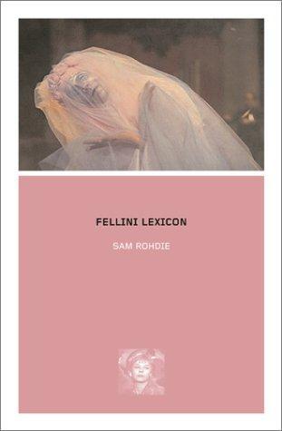 Fellini Lexicon