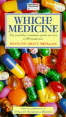 """Which?"" Medicine (""Which?"" Consumer Guides)"