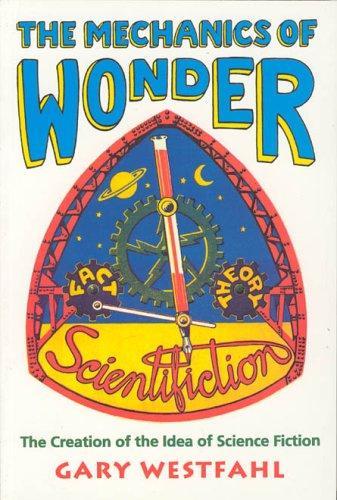 Mechanics of Wonder