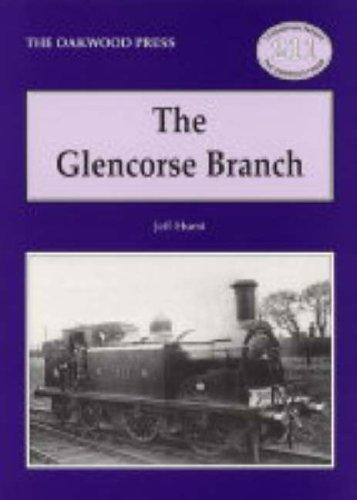 The Glencorse Branch by Jeff Hurst