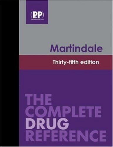 Martindale: The Complete Drug Reference, 35th Edition by Sean Sweetman