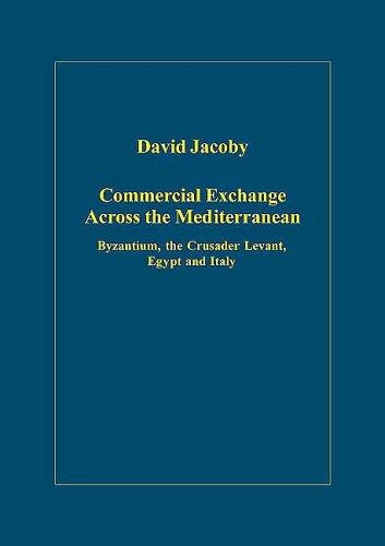 Commercial Exchange Across the Mediterranean by David Jacoby