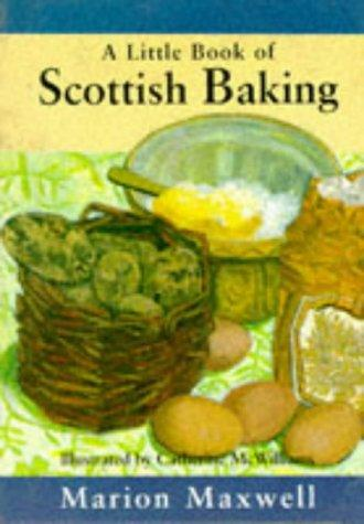 A Little Scottish Baking Book by Marion Maxwell