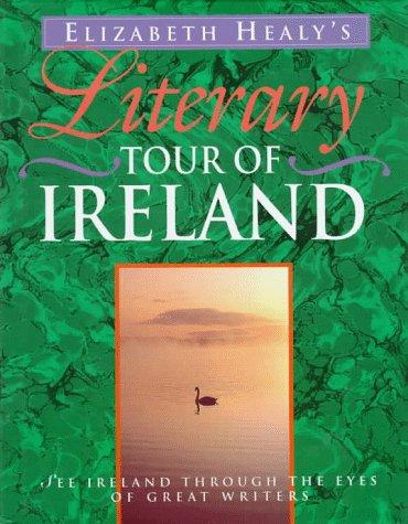 Literary tour of Ireland by Elizabeth Healy