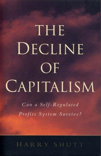 The Decline of Capitalism
