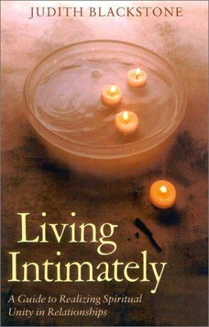 Living Intimately by Judith Blackstone