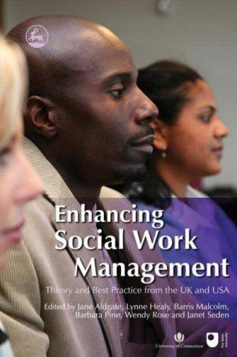 Enhancing social work management by
