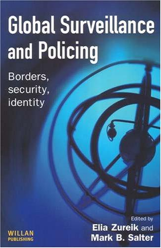 Global surveillance and policing by